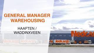Nedcargo zoekt een General Manager Warehousing   Haaften en Waddinxveen