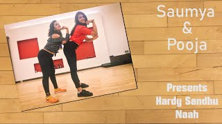 Naah Harrdy Sandhu Dance Choreography | Nachle with Saumya