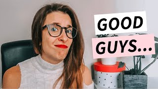 """WHY YOU'RE NOT ATTRACTED TO """"GOOD"""" GUYS ♡ Dating Advice For Women"""