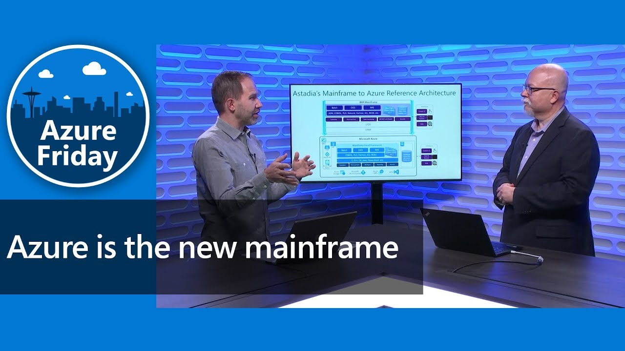 Azure is the new mainframe | Azure Friday