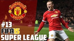 FIFA 15: SUPER LEAGUE - Manchester United Career Mode #14