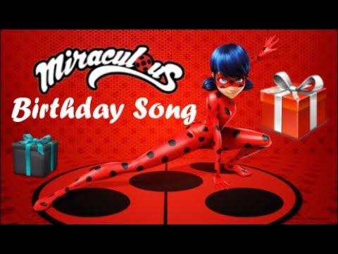 Miraculous Ladybug song | Miraculous Ladybug birthday song