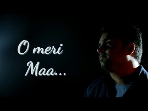 Mother's day special - O Meri Maa | Best Mother's day Gift| Cover: Rajat Sharma