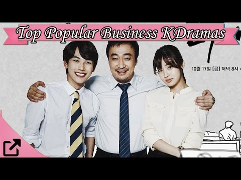 Top 10 Popular Business Korean Dramas 2016 (All The Time)