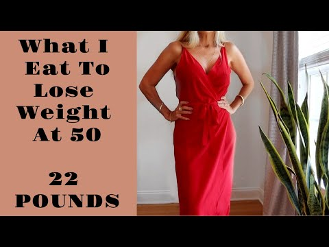 What I Eat To Lose Weight At 50 | 22 LBS Down!