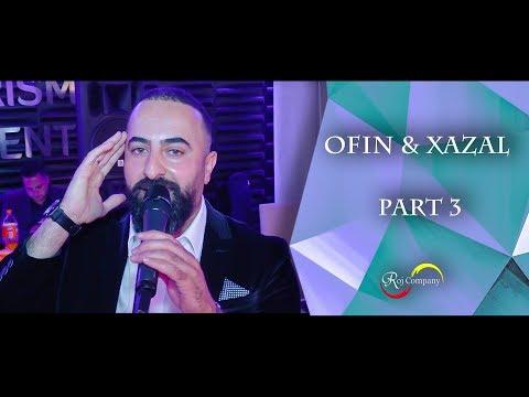 Ofin & Xazal - Part 3 - Aras Rayes - By Roj Company