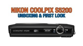Nikon Coolpix S5200 Unboxing & First Look