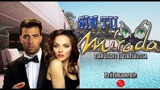 Telenovela Sin Tu Mirada remake de Esmeralda 2017-2018