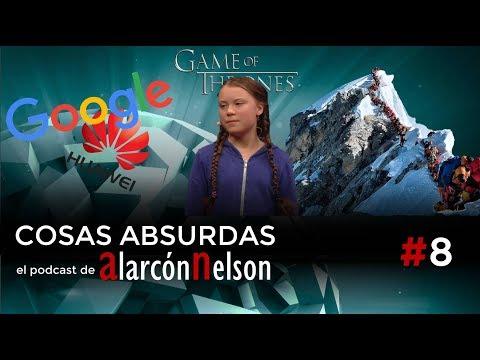 ▶ COSAS ABSURDAS #8 – Google y Huawei - atasco en el Everest - Greta Thunberg contra Game of Thrones