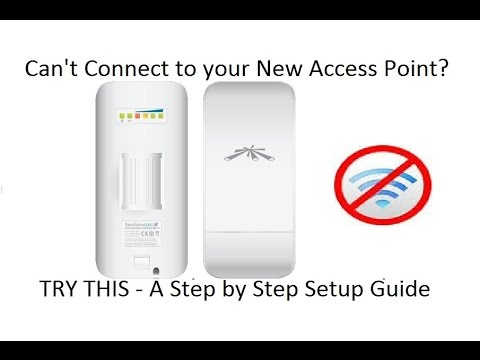 Ubiquiti Nanostation Loco M2 How To Setup Access Point Computer Can T Connect Youtube