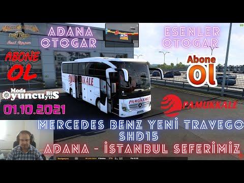 ETS2 1 41 Yeni Travego Adana   İstanbul Seferi Pamukkale Turizm 01 10 2021