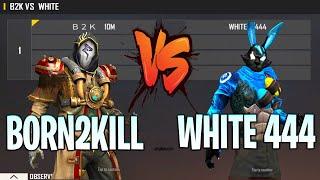 BORN2KILL VS WHITE 444 | B2K VS WHITE 444 USE SCRIPT ? | ONE OF THE BEST ROOM IN THE WORLD