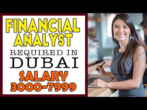 FINANCIAL ANALYST REQUIRED IN DUBAI | How to Apply | Banking Finance Jobs in Dubai UAE