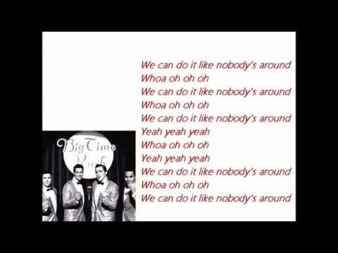 Big Time Rush-  Like Nobody`s Around (lyrics video)