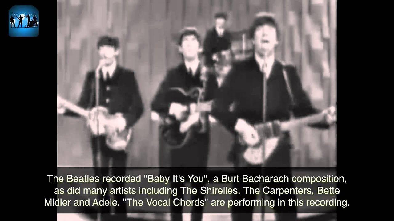 Baby its you by burt bacharach beatles version cover by the baby its you by burt bacharach beatles version cover by the vocal chords hexwebz Images