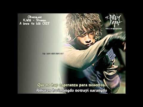 [Ohane.es] K.Will - Dream (A Love To Kill OST) [Español]