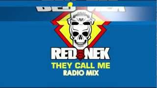 Rednek - They Call Me (Radio Mix)