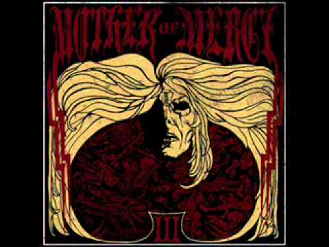 MOTHER OF MERCY - BACK TO THE AGONY