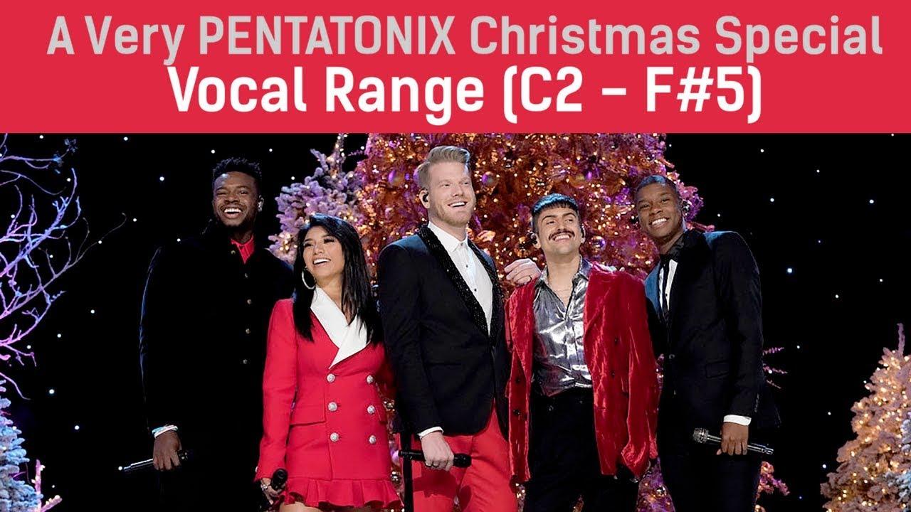 A Very Pentatonix Christmas.A Very Pentatonix Christmas Special 2017 Vocal Range C2 F 5