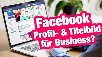 Facebook Fanpage Profilbild & Titelbild richtig einrichten, erstellen 2018