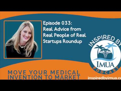 033   Real Advice from Real People of Real Startups Roundup