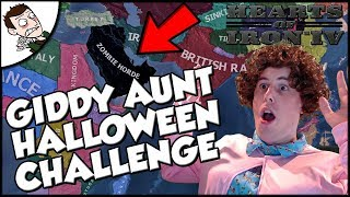 Giddy Aunt Halloween Challenge Special Hearts of Iron 4 HOI4 Gameplay