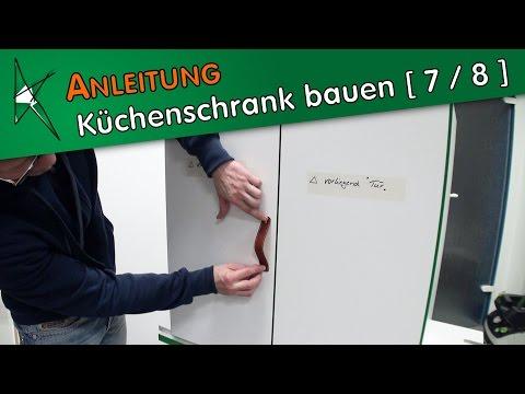 Küchenunterschrank bauen [ 7 / 8 ] - Möbelgriffe an den Schranktüren befestigen
