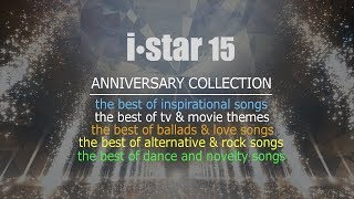 I Star 15 Anniversary Collection | Non Stop Music Livestream