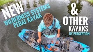 NEW: Perception & Wilderness Systems Pedal & Paddle Kayaks