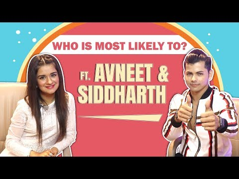 Who Is Most Likely To? Ft. Avneet Kaur And Siddharth Nigam | Fun Secrets Out | Exclusive