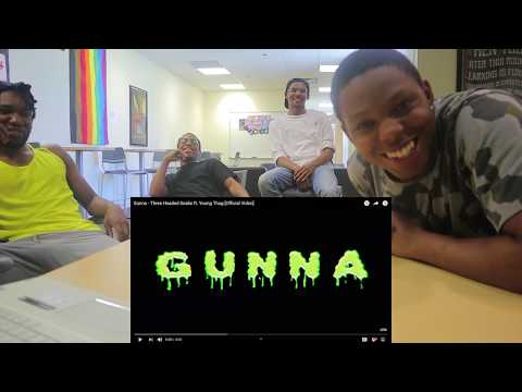 GUNNA - THREE HEADED SNAKE FT. YOUNG THUG [OFFICIAL VIDEO] - REACTION