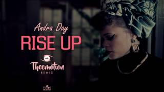 Andra Day - Rise Up (Theemotion Remix) Mp3