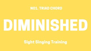 No1. Triad 12key Diminished Chord Sight Singing Training (Up and Down)