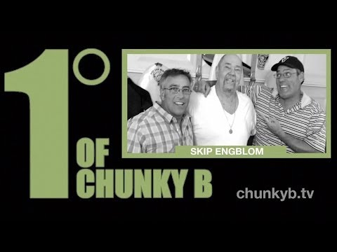 One Degree of Chunky B - Episode 11 - Skip Engblom