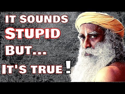 Sadhgru - If God comes, I will not listen to him, because I know better than him!