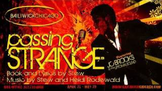Bailiwick Chicago presents PASSING STRANGE