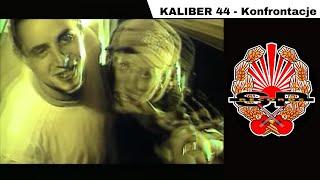 KALIBER 44 - Konfrontacje [OFFICIAL VIDEO]