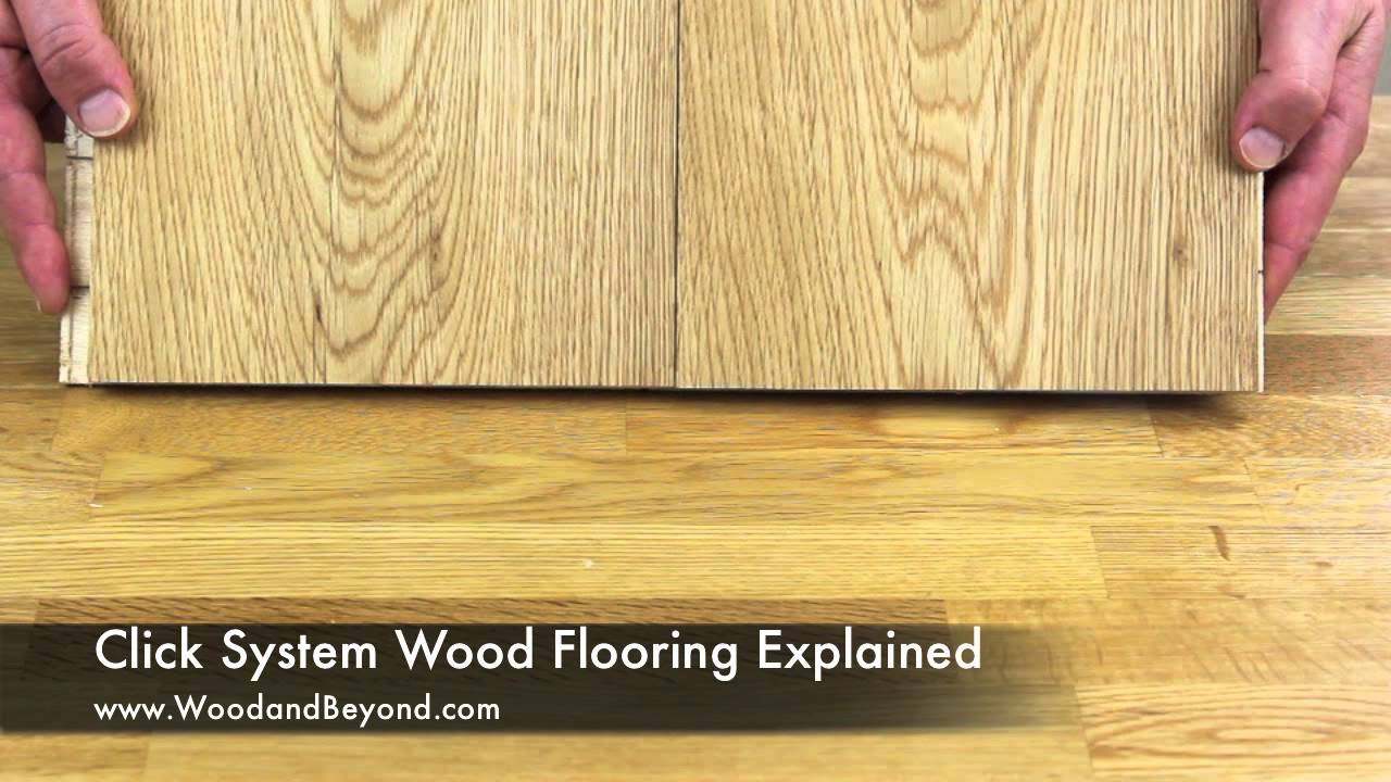 Click System Wood Flooring Explained Youtube