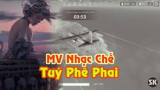 [Free Fire] Nhạc Chế Túy Phê Phai ( Túy Âm Parody ) | Sỹ Kẹo