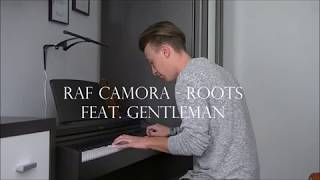 Roots - RAF Camora feat. Gentleman ( Anthrazit)  - Piano Cover (HD)
