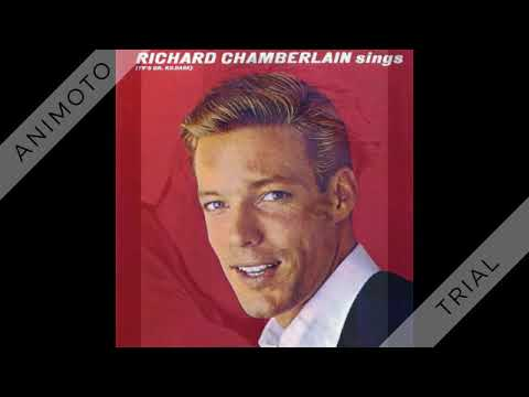 Richard Chamberlain - All I Have To Do Is Dream - 1963