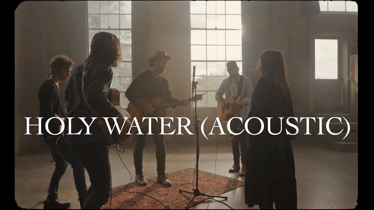 We The Kingdom - Holy Water (Acoustic)
