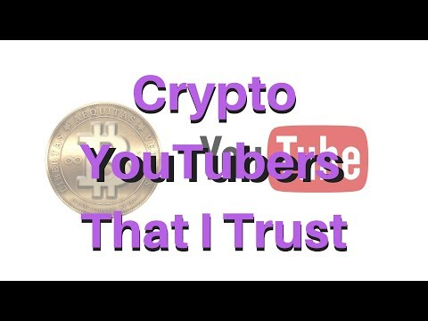 Crypto YouTubers That I Trust