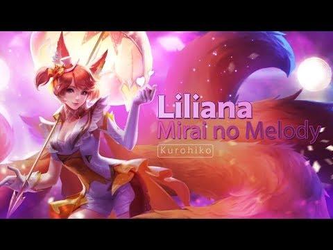 Liliana - Mirai No Melody ( Future Melody) Song Full Version - Arena Of Valor (AOV)