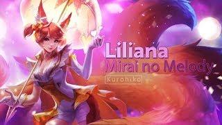 Video Liliana - Mirai no Melody ( Future Melody) Song Full Version - Arena of Valor (AOV) download MP3, 3GP, MP4, WEBM, AVI, FLV Agustus 2018