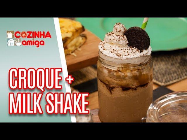 Croque Monsieur e Milkshake de Cappucino  - Raquel Novais | Cozinha Amiga (15/03/19)