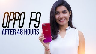 OPPO F9 Review:  After 48 hours!