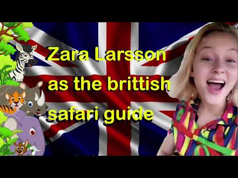 Zara Larsson the brittish safari guide