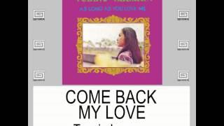 Come Back My Love By Tessie Lagman With Lyrics