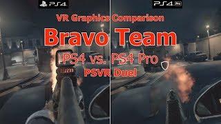 Bravo Team | PS4 vs. PS4 Pro | VR Graphics Comparison | PSVR | 2160p 60fps